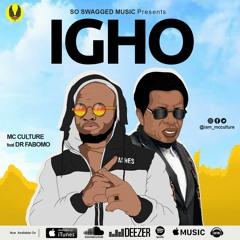 Mc Culture ft Dr Fabomo - Igho(Prod.Familysound)