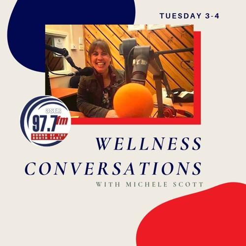 18 - 09 - 2019 Wellness Conversations- Michele Scott