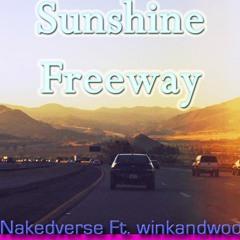 Sunshine Freeway - Nakedverse Ft. winkandwoo