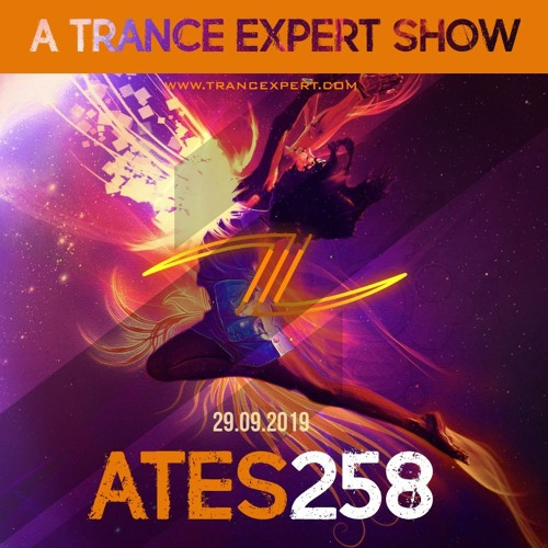A Trance Expert Show #258 [PREVIEW]