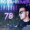 Download Young Tye Presents - HD Takeover Radio 78 Mp3