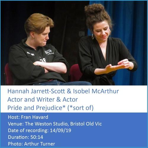 In Conversation: Isobel McArthur & Hannah Jarrett-Scott, Writer and Actors