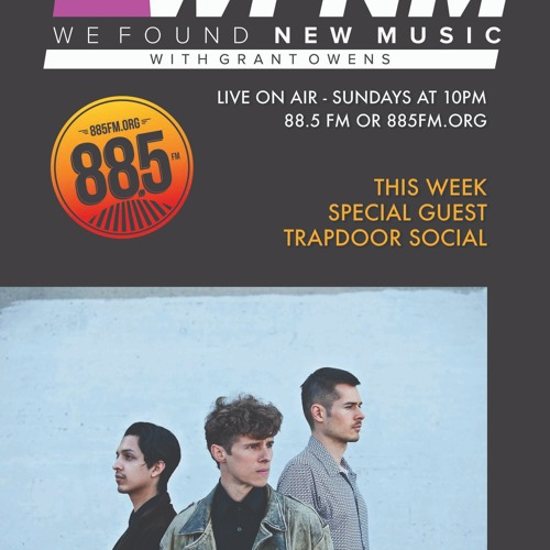 WFNM on 88.5 FM Episode 4 (Guest - Trapdoor Social) 9-29-19