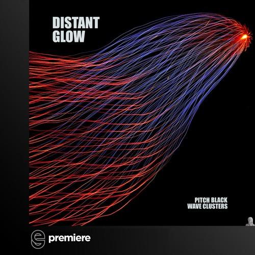 Premiere: Distant Glow - Pitch Black (Original Mix)- Humming Wires
