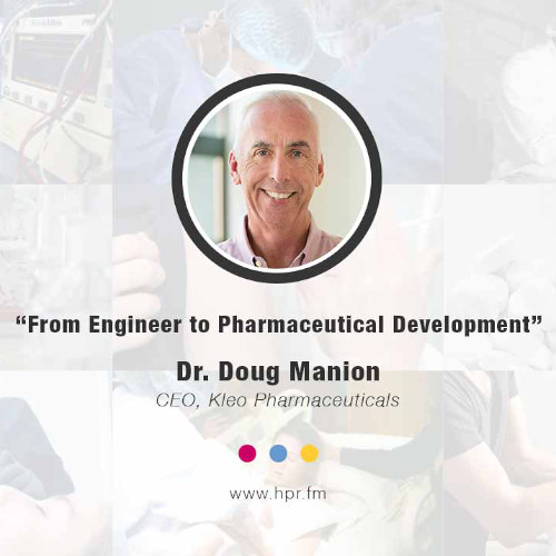A Doctors Personal Journey from Engineer to Pharmaceuticals