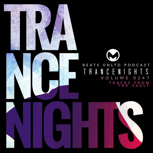 247 Trance Nights Volume 0247   Tracks from the Vault I