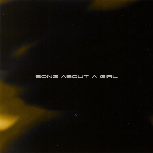 Song About A Girl
