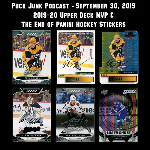 Puck Junk Podcast - 9/30/2019 - 2019-20 Upper Deck MVP Hockey Cards