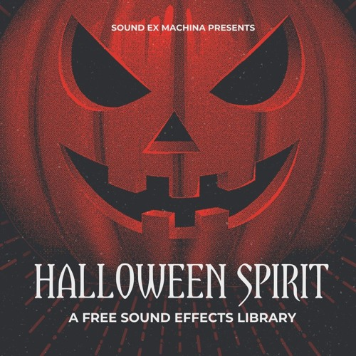Halloween Spirit - Audio Preview (Free SFX Library)