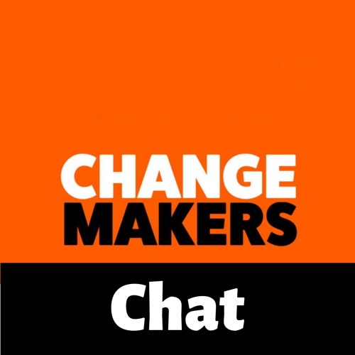 Dave Sweeney ChangeMaker Chat