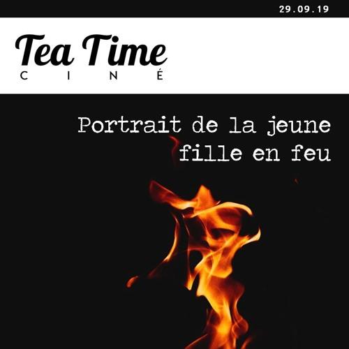 Tea Time Ciné 29.09.19 - Portrait de la Jeune Fille en Feu, Un Jour de Pluie à NY, Rambo Last Blood