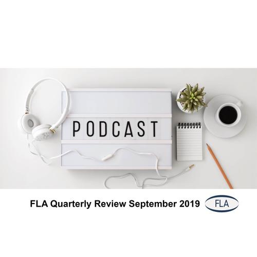 FLA Quarterly Review Q3 2019