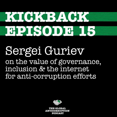 15. Sergei Guriev on the value of governance, inclusion & the internet for anti-corruption efforts