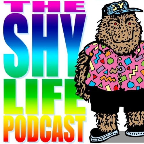 THE SHY LIFE PODCAST - 286: DO NOT MEET THE GAZE OF THE GREAT SHY YETI!