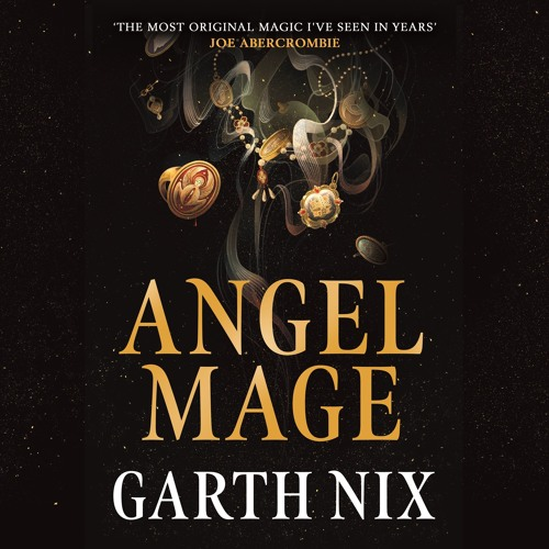 ANGEL MAGE by Garth Nix, read by Kristin Atherton