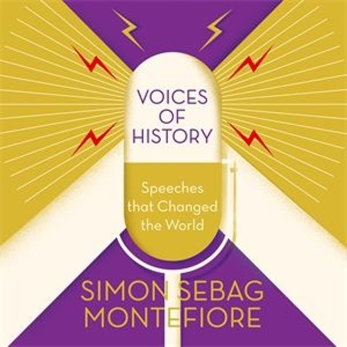 VOICES OF HISTORY by Simon Sebag Montefiore - Elizabeth I
