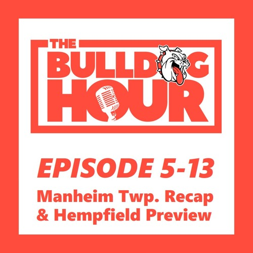 The Bulldog Hour, Episode 5-13: 2019 Game 6 Recap & Game 7 Preview