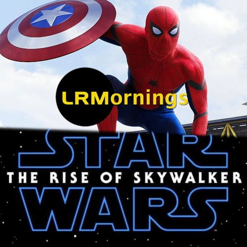 Is Spidey Being Written Out Of The MCU And Will The Rise Of Skywalker Flounder | LRMornings