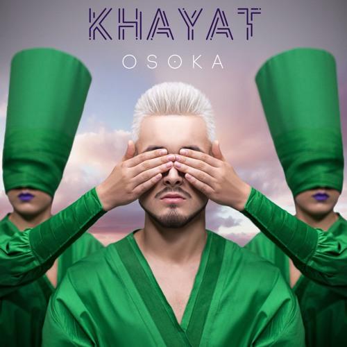 KHAYAT  - OSOKA