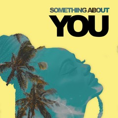 Something About You - A.Z.I