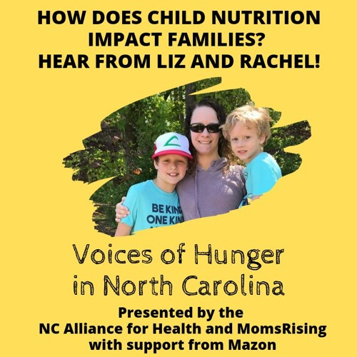 Voices of Hunger in North Carolina: The Impact Of Child Nutrition