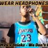 M24 X Stickz - We Don't Dance 8D Audio 🎧