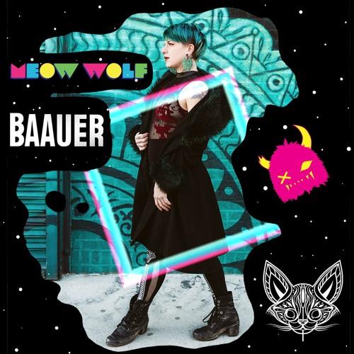 Meow Wolf - Baauer