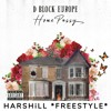 Download D Block Europe (Young Adz X Dirtbike LB) - Home Pussy (FREESTYLE) By HarshiLL Mp3