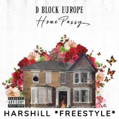 D Block Europe (Young Adz X Dirtbike LB) - Home Pussy (FREESTYLE) By HarshiLL