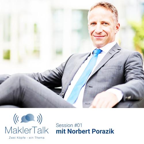 MaklerTalk #01 - Norbert Porazik