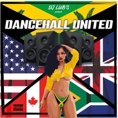 "DANCEHALL MIX  "" Dancehall United Vol 1 "" FT VYBZ KARTEL / BURNA BOY / SHENSEEA / KALASH"