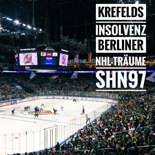 #97 Krefelds Insolvenz, Berliner NHL-Träume