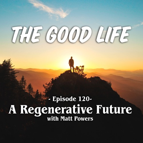 THE GOOD LIFE | Episode 120
