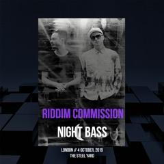 Riddim Commission - Night Bass London Warm-Up Mix