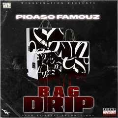Bag Drip ( Prod.By FBeat Productions )