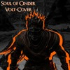 Download Dark Souls lll - Soul of Cinder (Volt-Cover) Mp3