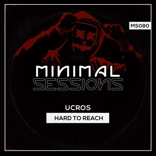 MS080: Ucros - Hard to Reach