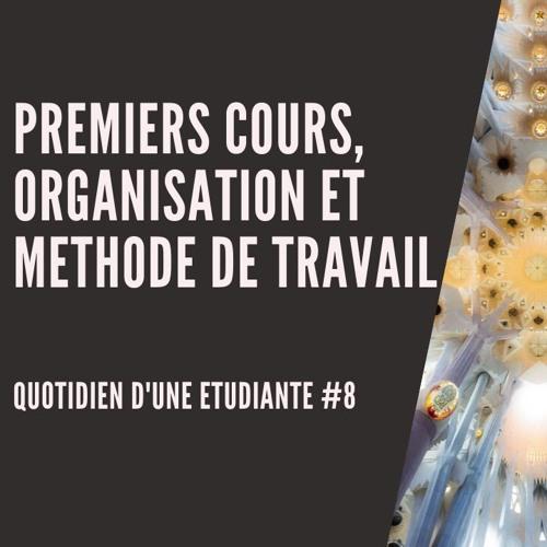 Premiers cours, organisation et méthode de travail