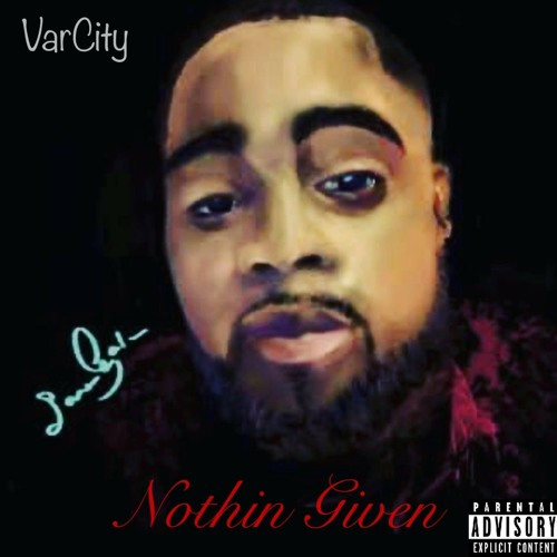 VarCity- Nothing Givin
