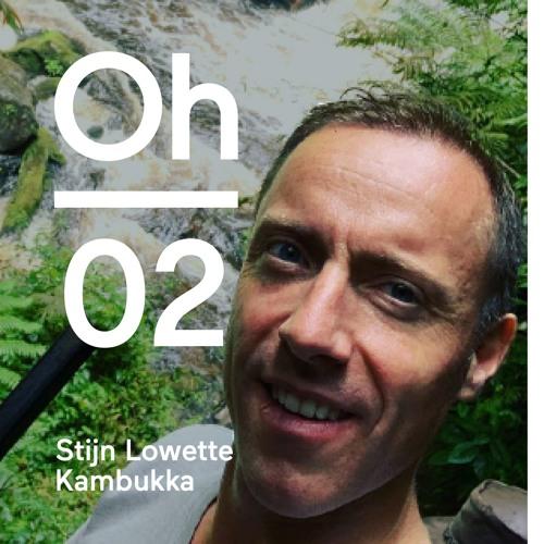 Oh #02 | Stijn Lowette | Kambukka