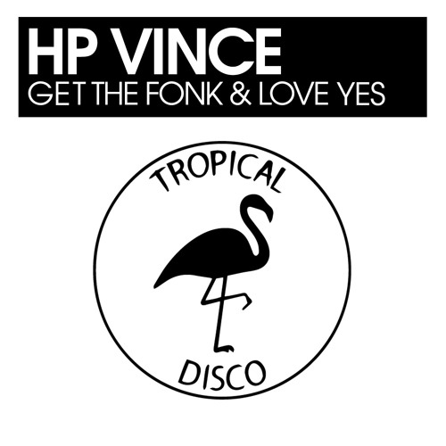 HP Vince - Get The Fonk