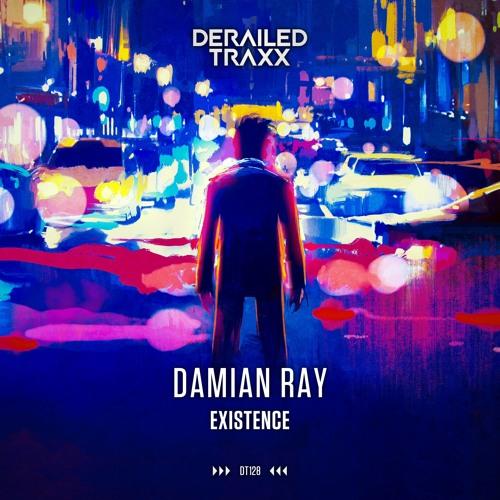 Damian Ray - Existence