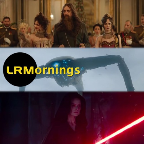 War Of The Worlds And The King's Man Look Great And J.J. Abrams Plays Nice | LRMornings