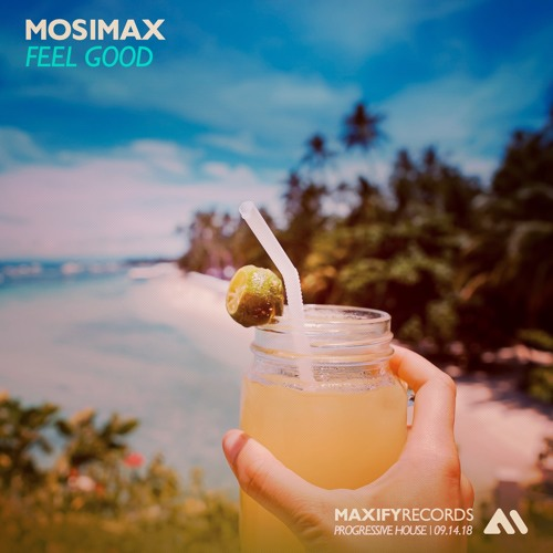 Mosimax - Feel Good