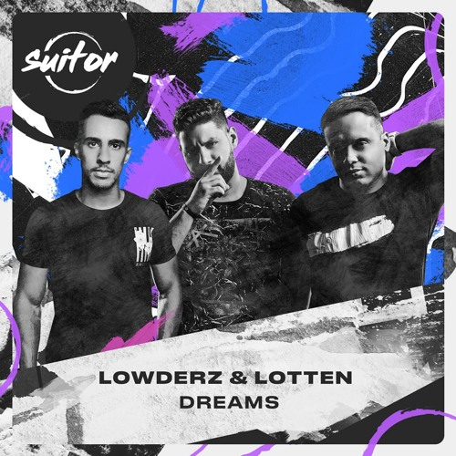 Lowderz & Lotten - Dreams