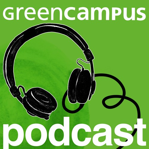 GreenCampus Podcast