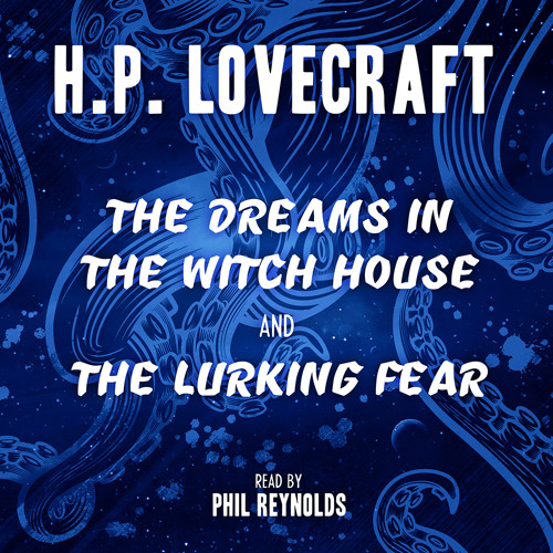 H.P. Lovecraft: The Dreams in the Witch House (Extract)