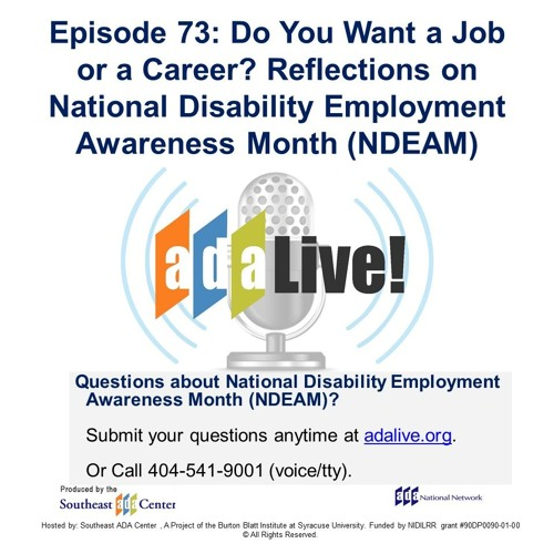 Episode 73: Do You Want a Job or Career? Reflections- National Disability Employment Awareness Month