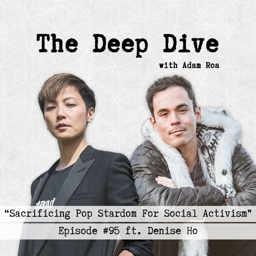 Deep Dive #95 | Denise Ho - Sacrificing Pop Stardom For Social Activism