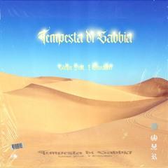 TEMPESTA DI SABBIA (NON MOLLO) ft. @iCavalieri (prod. @Stayng)